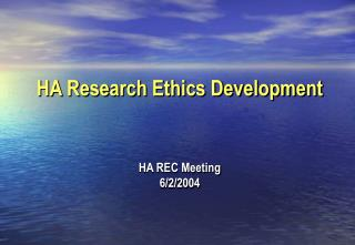 HA Research Ethics Development