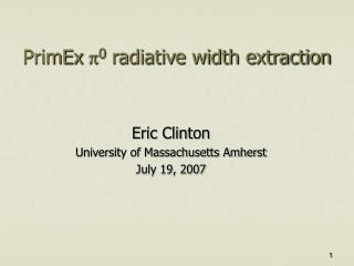 PrimEx  p 0  radiative width extraction