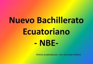 Nuevo Bachillerato Ecuatoriano ? NBE-