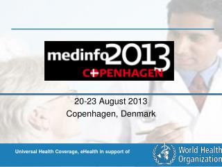 20-23 August 2013 Copenhagen, Denmark
