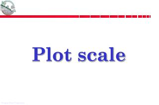 Plot scale