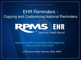 EHR Reminders - Copying and Customizing National Reminders