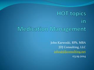 HOT topics in Medication Management
