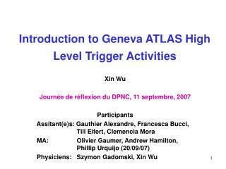 Introduction to Geneva ATLAS High Level Trigger Activities
