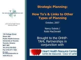 Strategic Planning:   How To s  Links to Other Types of Planning