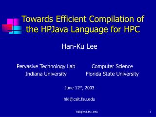 Towards Efficient Compilation of  the HPJava Language for HPC