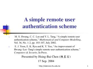 A simple remote user authentication scheme