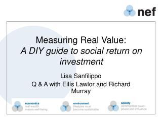 Measuring Real Value:  A DIY guide to social return on investment