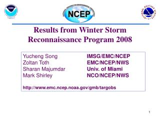 Results from Winter Storm Reconnaissance Program 2008