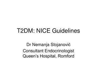 T2DM: NICE Guidelines