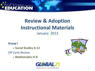 Review & Adoption Instructional Materials January  2013