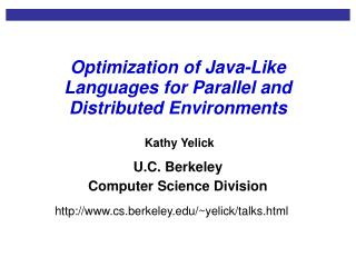 Optimization of Java-Like Languages for Parallel and Distributed Environments