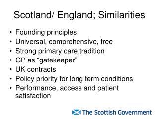 Scotland/ England; Similarities