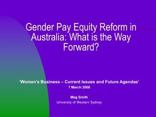 Gender Pay Equity Reform in Australia: What is the Way Forward?
