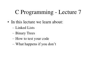 C Programming - Lecture 7