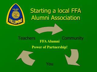 Starting a local FFA   Alumni Association