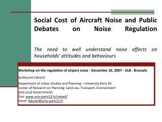Workshop  on the regulation of airport noise - December 10, 2007 - ULB - Brussels
