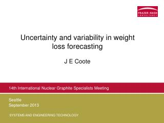 Uncertainty and variability in weight loss forecasting J E Coote
