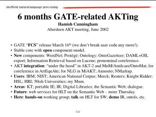 6 months GATE-related AKTing Hamish Cunningham Aberdeen AKT meeting, June 2002