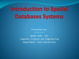 Introduction to Spatial Databases Systems