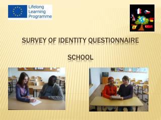 SURVEY OF IDENTITY QUESTIONNAIRE SCHOOL