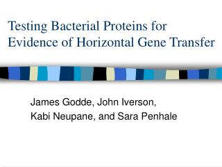 Testing Bacterial Proteins for Evidence of Horizontal Gene Transfer