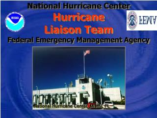 National Hurricane Center Hurricane Liaison Team Federal Emergency Management Agency