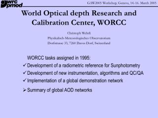 World Optical depth Research and Calibration Center, WORCC