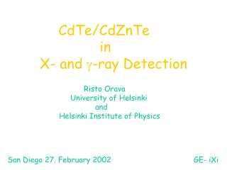 CdTe/CdZnTe           		   in       X- and  g -ray Detection
