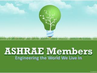 ASHRAE Members