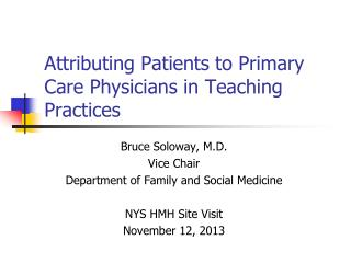 Attributing Patients to Primary Care Physicians in Teaching Practices