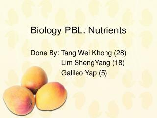 Biology PBL: Nutrients