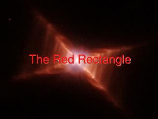 The Red Rectangle