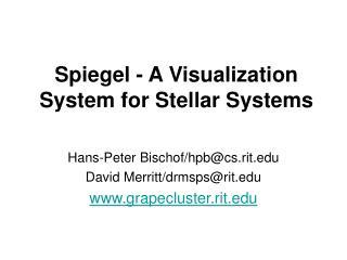 Spiegel - A Visualization System for Stellar Systems