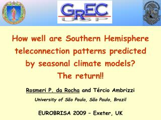 How well are Southern Hemisphere teleconnection patterns predicted by seasonal climate models?