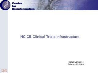 NCICB Jamboree February 25, 2005