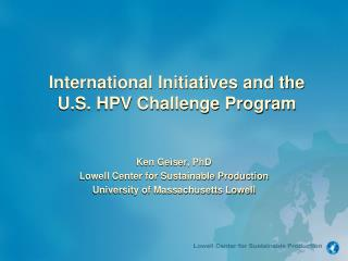International Initiatives and the U.S. HPV Challenge Program