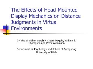 The Effects of Head-Mounted Display Mechanics on Distance Judgments in Virtual Environments