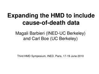 Expanding the HMD to include cause-of-death data