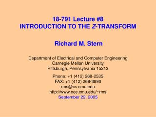 18-791 Lecture 8 INTRODUCTION TO THE Z-TRANSFORM