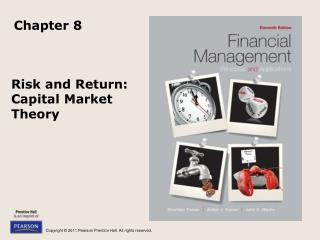 Risk and Return:  Capital Market Theory