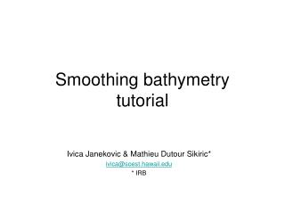 Smoothing bathymetry tutorial