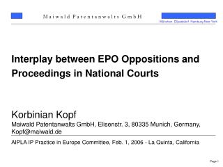 Interplay between EPO Oppositions and Proceedings in National Courts