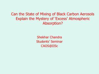 Shekhar Chandra Students' Seminar CAOS@IISc