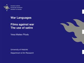 War Languages Films against war  The use of satire