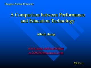 A Comparison between Performance and Education Technology