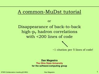 A common-MuDst tutorial