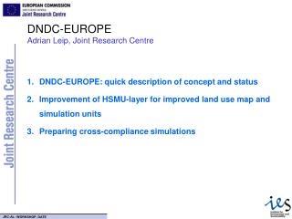 DNDC-EUROPE  Adrian Leip, Joint Research Centre