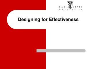 Designing for Effectiveness