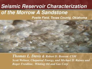 Seismic Reservoir Characterization  of the Morrow A Sandstone